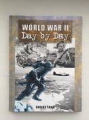 Книга-альбом World War II Day by Day новая